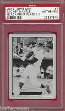 2012 TOPPS MINI #7 MICKEY MANTLE BLACK PRINT PLATE 1/1 ~ PSA AUTHENTIC