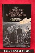Les désastreuses Aventures des Orphelins Baudelaire - T 1,2,3 - Lemony Snicket
