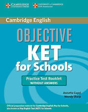 Objective KET for Schools Practice Test Booklet without answers, Sharp, Wendy, C