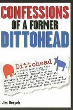 CONFESSIONS of a FORMER DITTOHEAD  Jim Derych  Paperback