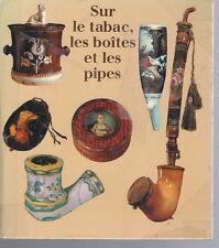 Sur le tabac les boîtes et les pipes Lutz Libert édition Leipzig
