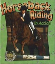 Horseback Riding in Action (Sports in Action) Calder, Kate, Rouse, Bonna Paperb