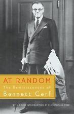 At Random : The Reminiscences of Bennett Cerf by Bennett Cerf (2002, Paperback)