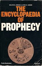 The Encylopedia of Prophecy by Walter and Litzka Gibson