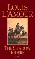 The Shadow Riders: A Novel L'Amour, Louis Mass Market Paperback