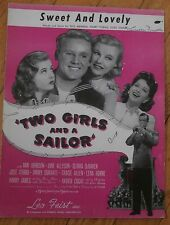 """Sweet And Lovely """"Two Girls and A Sailor"""" Sheet Music 1942"""