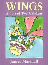 Wings : A Tale of Two Chickens by James Marshall (2003, Picture Book)