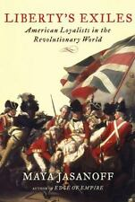 Liberty's Exiles: American Loyalists in the Revolutionary World-ExLibrary
