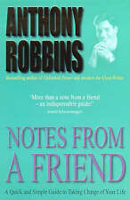 Notes from a Friend, Anthony Robbins