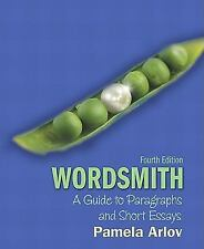 Wordsmith: A Guide to Paragraphs and Short Essays (4th Edition)