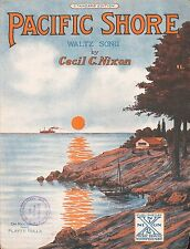 PACIFIC SHORE sheet music  SONG ABOUT THE WEST COAST Whitefish, Montana 1922