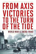 From Axis Victories to the Turn of the Tide: World War II, 1939-1943-ExLibrary