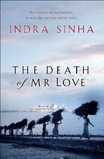 The Death of Mr.Love Indra Sinha Very Good Book