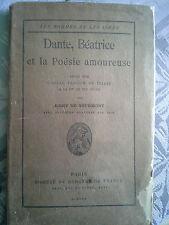 Dante, Béatrice et la poésie amoureuse, Rémy de Gourmont, mercure de France 1908