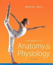 Fundamentals Of Anatomy And Physiology by Frederic H Martini