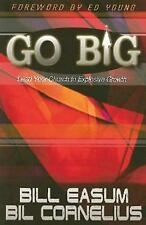 Go BIG: Lead Your Church to Explosive Growth