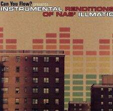 Can You Flow? Instrumental Renditions of Nas's Illmatic by Various Artists...