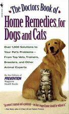 The Doctors Book of Home Remedies for Dogs and Cats: Over 1,000 Solutions to You