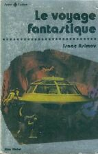 Le Voyage fantastique.Isaac ASIMOV. Super fiction n° 13. SF7