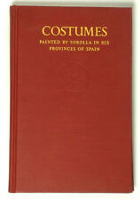 BOOK Spanish Folk Costumes Sorolla Provinces of Spain Paintings Basque Catalonia