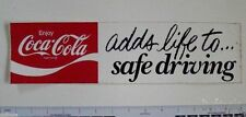 Vintage Coca Cola Bumper Sticker - Adds Life to Safe Driving..