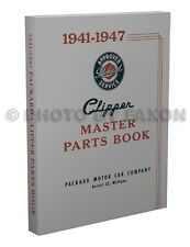 Packard Clipper Master Parts Book 1941 1942 1946 1947 Illustrated Catalog