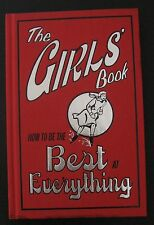 The Girls Book How to be the Best at Everything 2007 Juiana Foster