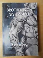 BROTHER IRON SISTER STEEL bodybuilding muscle book 2001 signed DAVE DRAPER