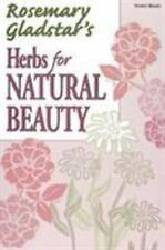 Herbs for Natural Beauty (Rosemary Gladstar's Herbal Remedies)-ExLibrary