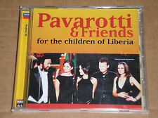 LUCIANO PAVAROTTI & FRIENDS- FOR THE CHILDREN OF LIBERIA- CD COME NUOVO (MINT)