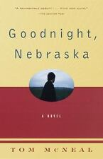 Goodnight, Nebraska (Vintage Contemporaries)