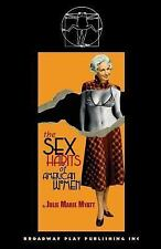 The Sex Habits of American Women by Julie Marie Myatt (2008, Paperback)
