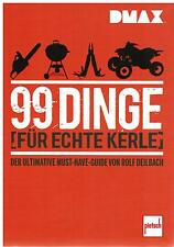Buch 99 Dinge für echte Kerle Das ultimative Must-Have-Guide DMAX Rolf Deilbach