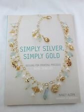 SIMPLY SILVER SIMPLY GOLD Jewelry Making Beads Beading Book