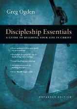 Discipleship Essentials : A Guide to Building Your Life in Christ by Greg...