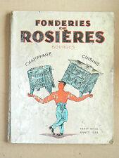 Catalogue Fonderies ROSIERES  BOURGES Cuisinière Gaziniere Poele Eglise   1933