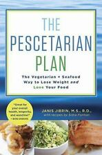 The Pescetarian Plan: The Vegetarian + Seafood Way to Lose Weight and -ExLibrary