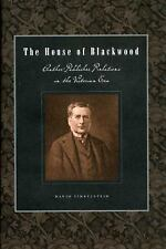Penn State Series in the History of the Book: House of Blackwood :...