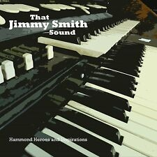 Various - That Jimmy Smith Sound - Hammond Heroes & Inspirations (2014)  CD  NEW