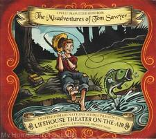 NEW Lifehouse Theater On The Air MISADVENTURES OF TOM SAWYER Dramatized Audio CD