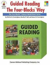 Guided Reading the Four Blocks™ Way by Dorothy P. Hall, Patricia M....
