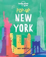 Lonely Planet Kids: Lonely Planet - Pop-Up New York by Lonely Planet...