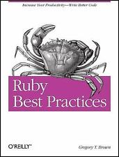 Ruby Best Practices, Brown, Gregory T, Very Good Book