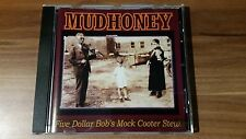 Mudhoney - Five dollar bob´s mock cooter stew (1993) (9 45439-2)