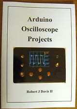 Arduino Oscilloscope Projects - how to make an oscope 8 or 6 bits A to D