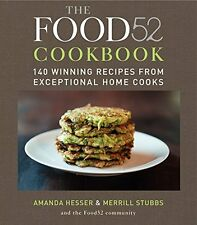The Food52 Cookbook: 140 Winning Recipes by Amanda Hesser [Hardcover] BRAND NEW