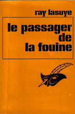 "Ray Lasuye : LE PASSAGER DE LA FOUINE - collection ""le Masque"" n°1137"