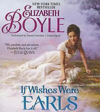 The Rhymes with Love: If Wishes Were Earls by Elizabeth Boyle Audio Book CD