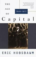 The Age of Capital : 1848-1875 by Eric J. Hobsbawm and Eric Hobsbawm (1996,...