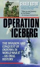 Operation Iceberg : The Invasion and Conquest of Okinawa in World War II by...